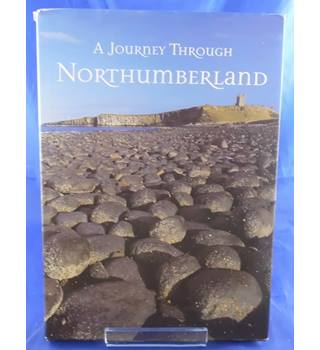 A Journey Through Northumberland