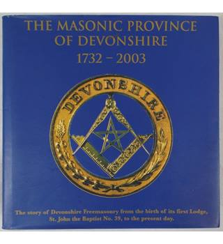 The Masonic Province of devonshire 1732 - 2003