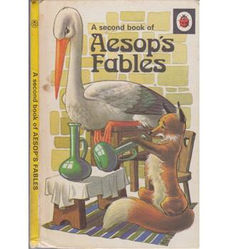 A Second Book of Aesop's Fables - A Ladybird Book