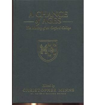 A Chance of Ages  (St Peter's College, Oxford)