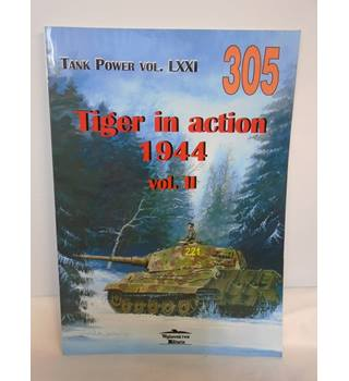 Tank Power 305 - Tiger In Action 1944 Vol. 2 - Paperback