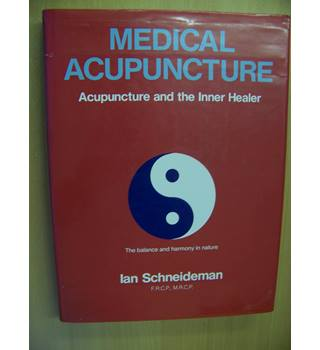 Medical Acupuncture - Acupuncture and the Inner Healer