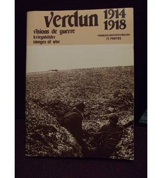 Verdun 1914 1918 Images of War