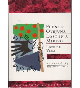 Fuente Ovejuna & Lost in a Mirror