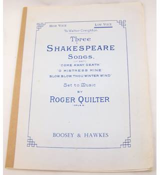 Three Shakespeare Songs by Roger Quilter. Low Voice.