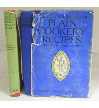 The Edinburgh Book of Advanced Cookery Recipes and The  Edinburgh Book of Plain Cookery Recipes