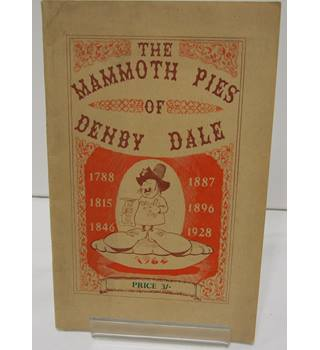 The Mammoth Pies Of Denby Dale