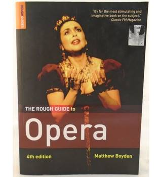 The Rough Guide to Opera (Rough Guides Reference Titles)