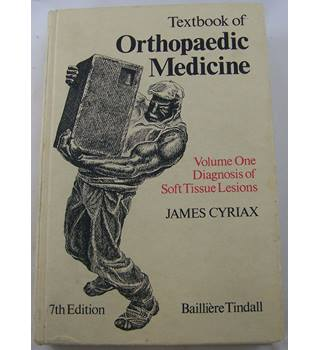 Textbook of orthopaedic medicine - Volume One