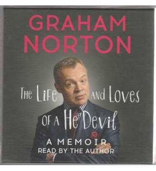 Graham Norton: The Life and Loves of a He Devil