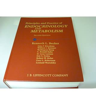 Principles and practice of endocrinology and metabolism