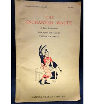 The Enchanted Waltz - A Fairy Pantomime