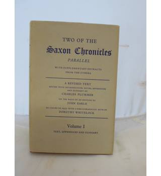 Two of the Saxon Chronicles Vol I and II