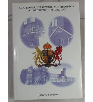 King Edward VI School, Southampton, in the twentieth Century