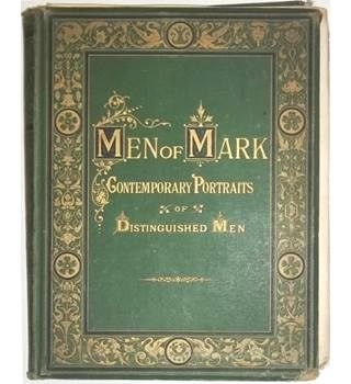 Men of Mark : A Gallery of Contemporary Portraits [1877]