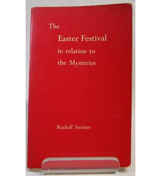 The Easter Festival in Relation to the Mysteries
