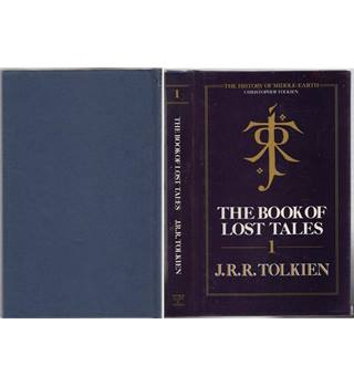 The Book of Lost Tales. Pt. 1 - Tolkien History of Middle Earth