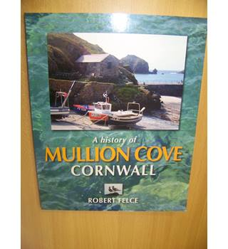 A History of Mullion Cove, Cornwall