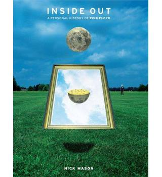 Inside Out, A Personal History of Pink Floyd