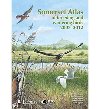 Somerset Atlas of Breeding and Wintering Birds 2007 - 2012