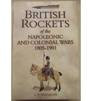 British rockets of the Napoleonic and Colonial Wars, 1805-1901