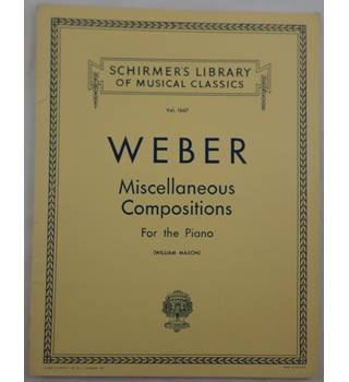 Weber - Miscellaneous Compositions for the Piano