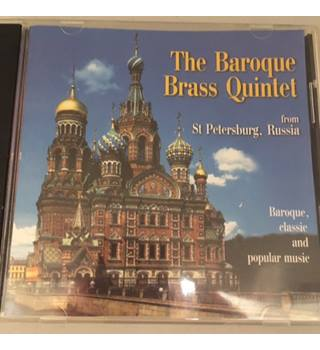 The Baroque Brass Quintet The Baroque Brass Quintet