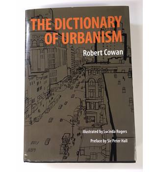 The Dictionary Of Urbanism