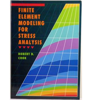 Finite Element Modelling for Stress Analysis