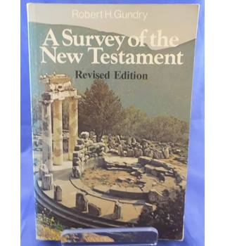 A Survey of the New Testament (Revised Edition)