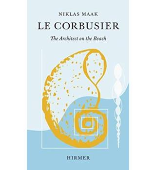Le Corbusier  - The Architect on the Beach