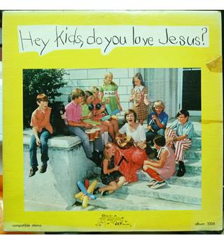 Hey Kids, Do You Love Jesus? - Members Of Church Of The Redeemer Choir - 1006