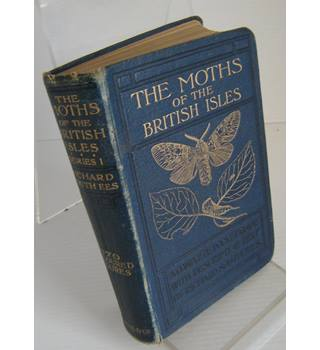 The Moths of the British Isles - First Series