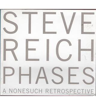 Steve Reich: Phases