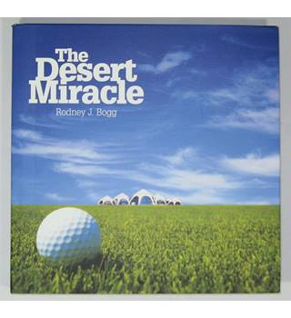 The Desert Miracle