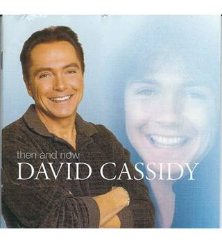 Then and Now David Cassidy