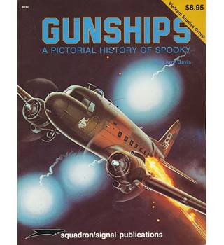 Gunships, A Pictorial History of Spooky