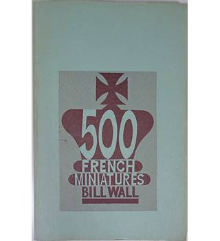 Five Hundred French Miniatures