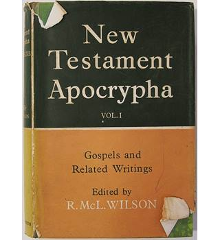 New Testament Apocrypha: Vol 1: Gospels and Related Writings