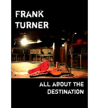 FRANK TURNER ALL ABOUT THE DESTINATION Non-classified