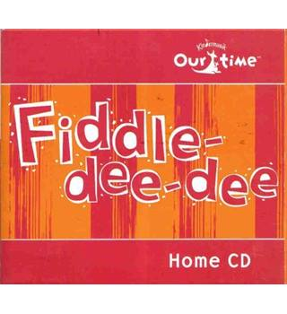 Kindermusik - Our Time: Fiddle-dee-dee Kindermusik