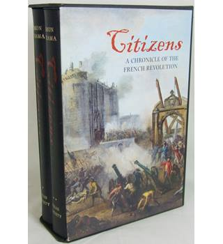 Citizens - A Chronicle of the French Revolution