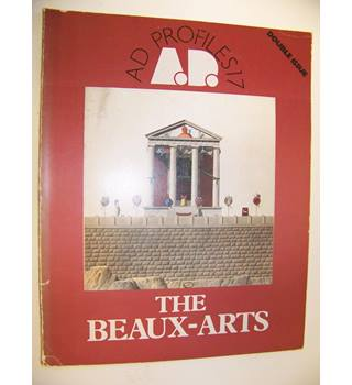 AD Profiles 17 : The Beaux-Arts