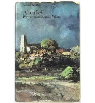 Akenfield : Portrait of an English Village [1970, Fourth Reprint]