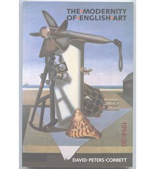 The modernity of English art, 1914-1930