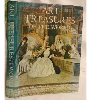 Art Treasures of the World:  an illustrated history in colour.
