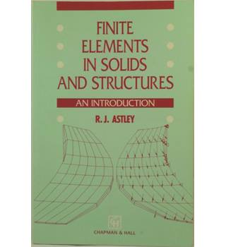Finite elements in solids and structures