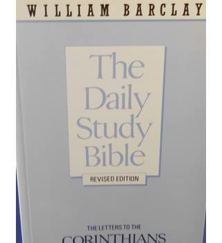 The Daily Study Bible: The Letters to the Corinthians