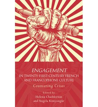 Engagement in 21st Century French and Francophone Culture.