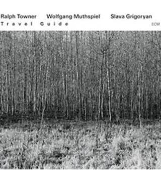 Travel Guide Ralph Towner, Wolfgang Muthspiel and Slava Grigoryan